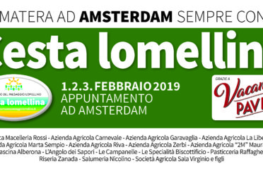 """"""".Da Matera ad Amsterdam sempre con la Cesta Lomellina"""""""